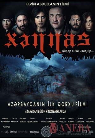 """""""Xənnas"""" filminin qala gecəsi keçiriləcək."""