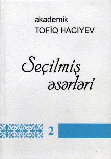 """Akademikin """"Seçilmiş əsərləri"""" nəşr olunub"""