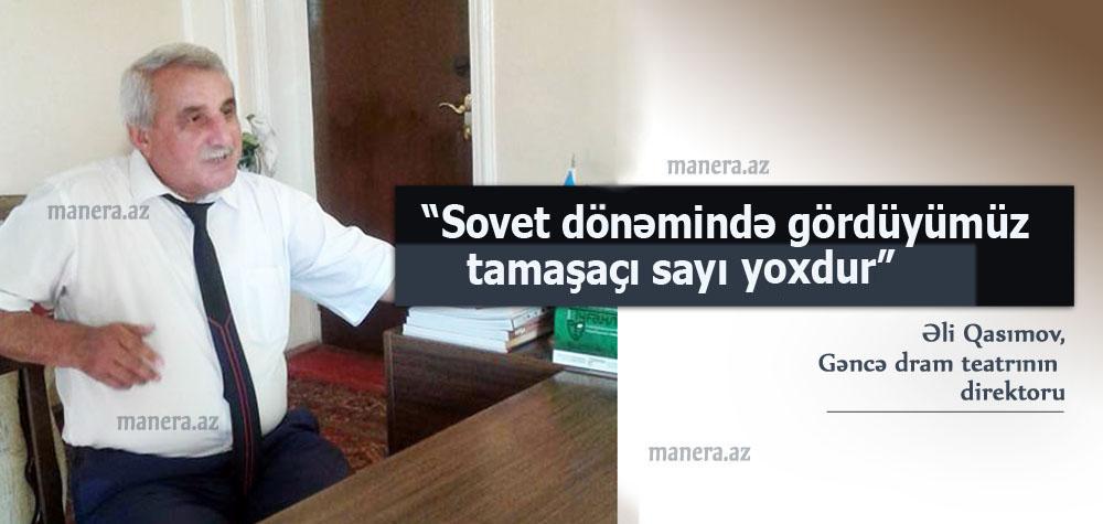 """""""Teatrda yaradıcılıq atmosferi çox yüksəkdir"""" – Söhbət"""
