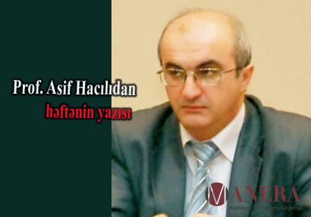 Prof. Asif Hacılı: Sivilizasiya və mədəniyyət