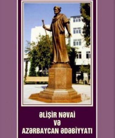 """""""Əlişir Nəvai və Azərbaycan ədəbiyyatı"""" çap olunub"""