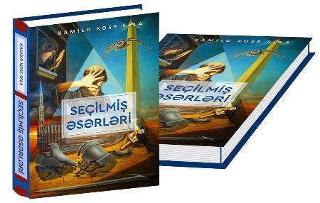 """Kamilo Xose Selanın """"Seçilmiş əsərləri"""" kitabı işıq üzü görüb"""