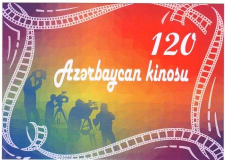 Azərbaycan kinosunun 120 illik yubileyi qeyd olunacaq