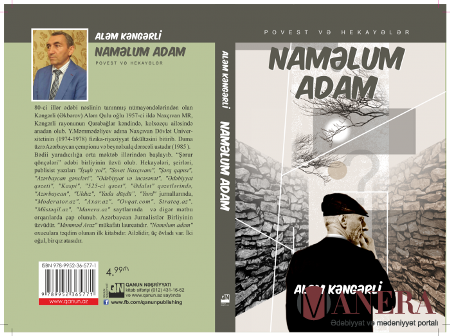 """Aləm Kəngərlinin """"Naməlum adam"""" kitabı işıq üzü görüb"""