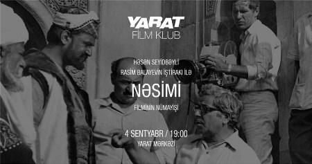 """""""Nəsimi"""" filmi """"YARAT""""da göstəriləcək"""