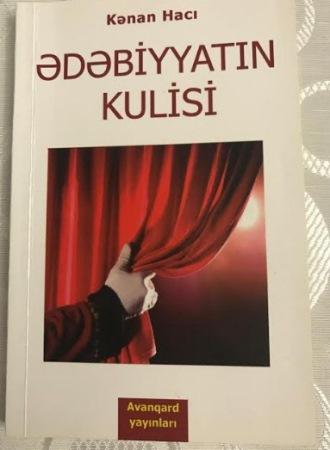"""""""Ədəbiyyatın kulisi""""nə kulisdən baxış"""
