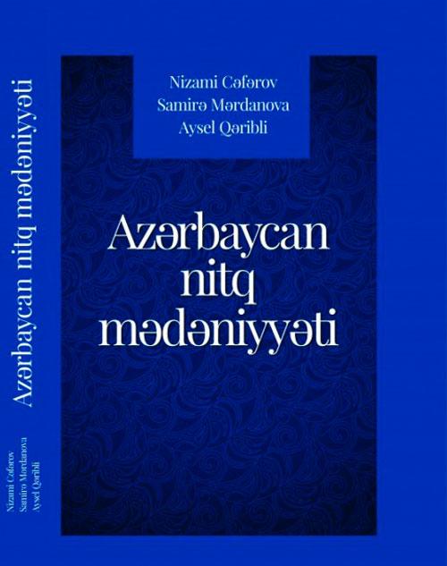 """""""Azərbaycan nitq mədəniyyəti"""" kitabı işıq üzü görüb"""