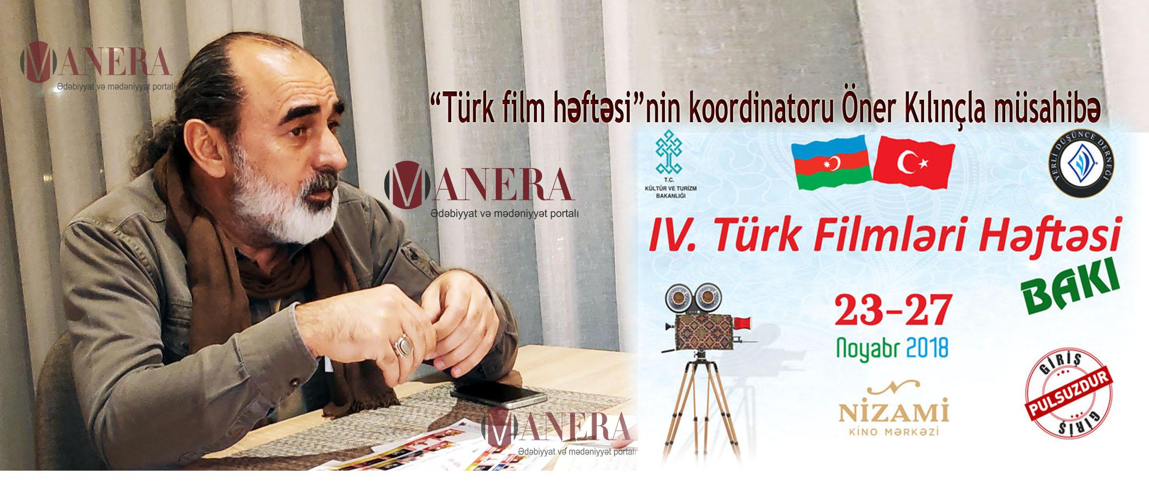 """Türkiyəli rejissor: """"Məqsəd kinodan pul qazanmaq deyil"""""""