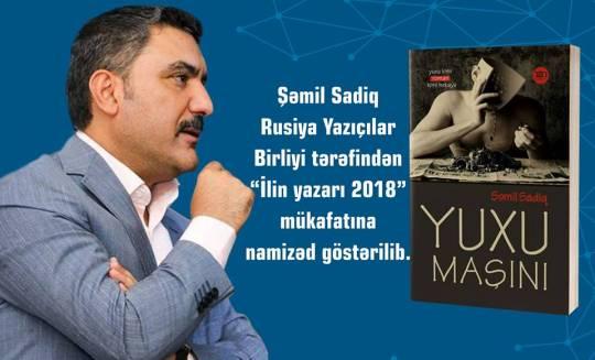 """""""Yuxu maşını"""" Rusiyanın prestijli ədəbi mükafatına namizəd göstərildi"""