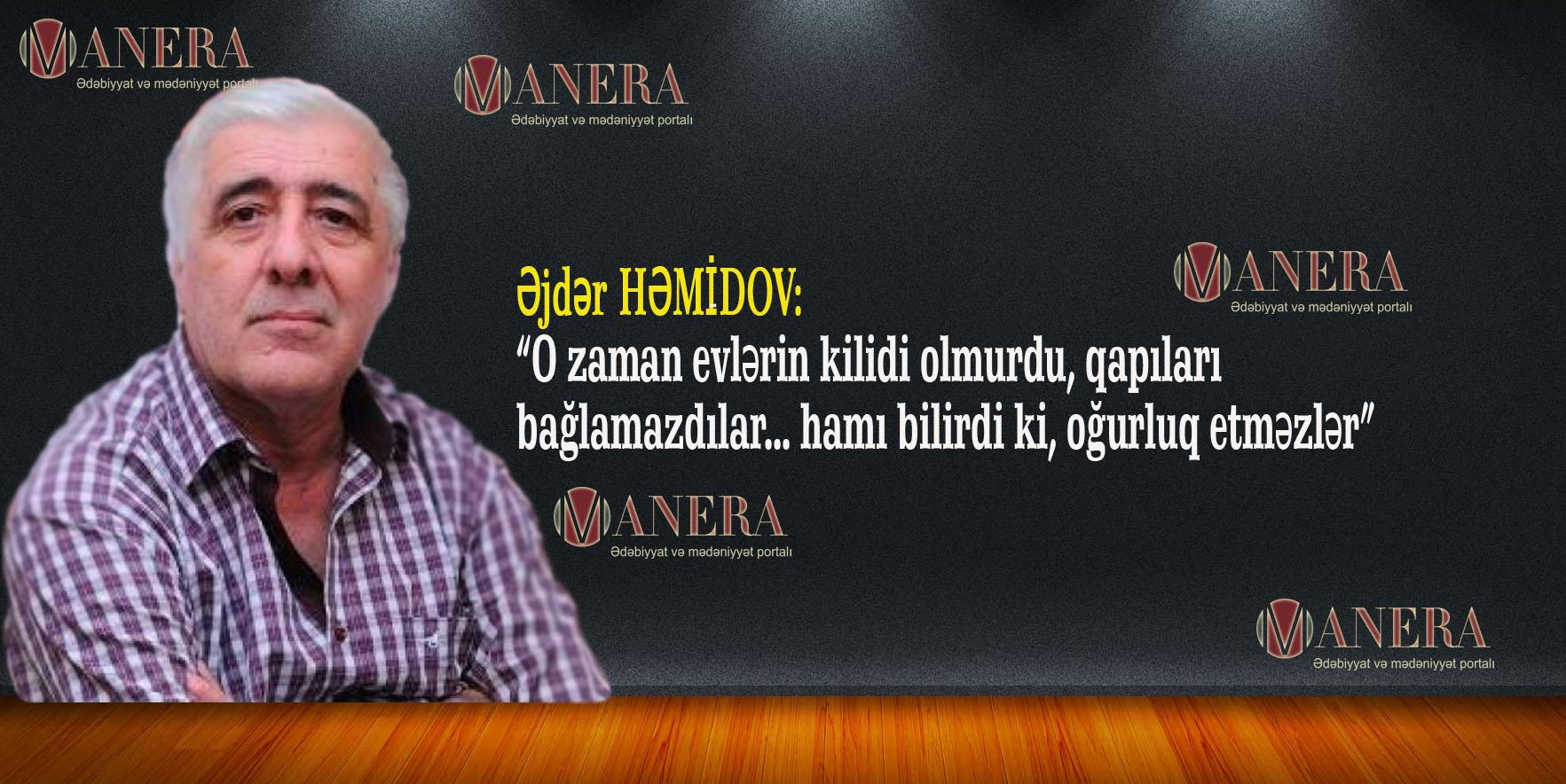 """Xalq artisti: """"Dərsdən evə çatan kimi atamdan gələcək şilləm hazır olardı"""""""