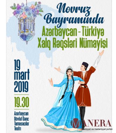 Azərbaycan- Türkiyə xalq rəqsləri nümayiş olacaq