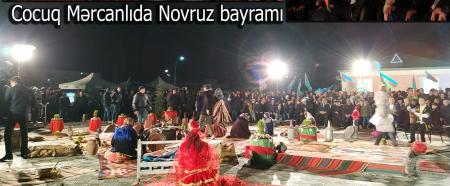 Cocuq Mərcanlının Novruz həyəcanı - REPORTAJ