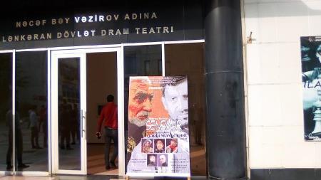 Lənkəran Teatrında  yeni tamaşa oynanılıb