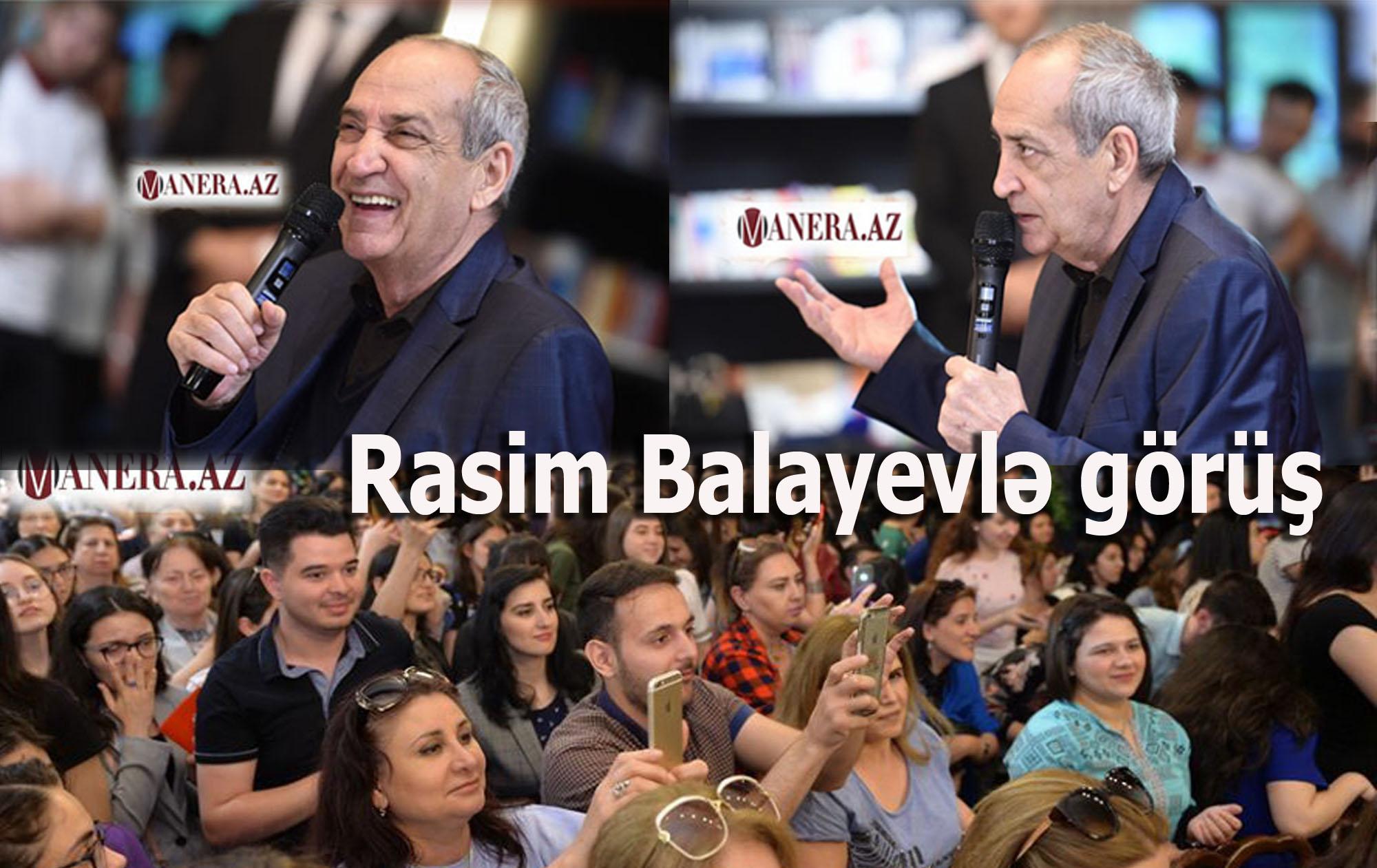 Rasim Balayevlə görüş keçirildi - FOTOLAR