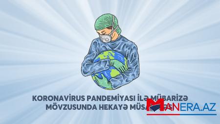 Taclı mələklər - Koronavirusla bağlı müsabiqənin QALİB HEKAYƏSİ