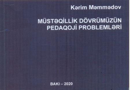 Müstəqillik dövrünün pedaqoji problemləri - Resenziya